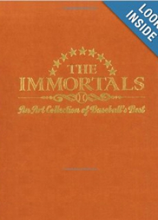 The Immortals: An Art Collection of Baseball's Best