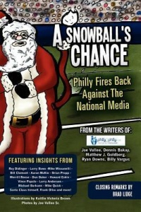 A Snowball's Chance: Philly Fires Back Against the National Media